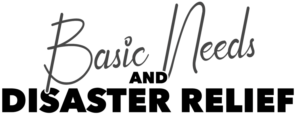 Basic Needs and Disaster Relief