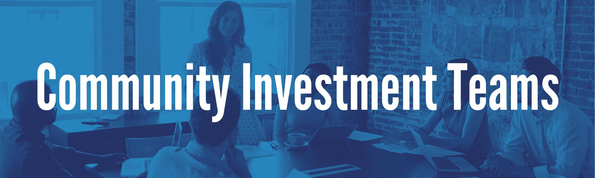 Community Investment Team