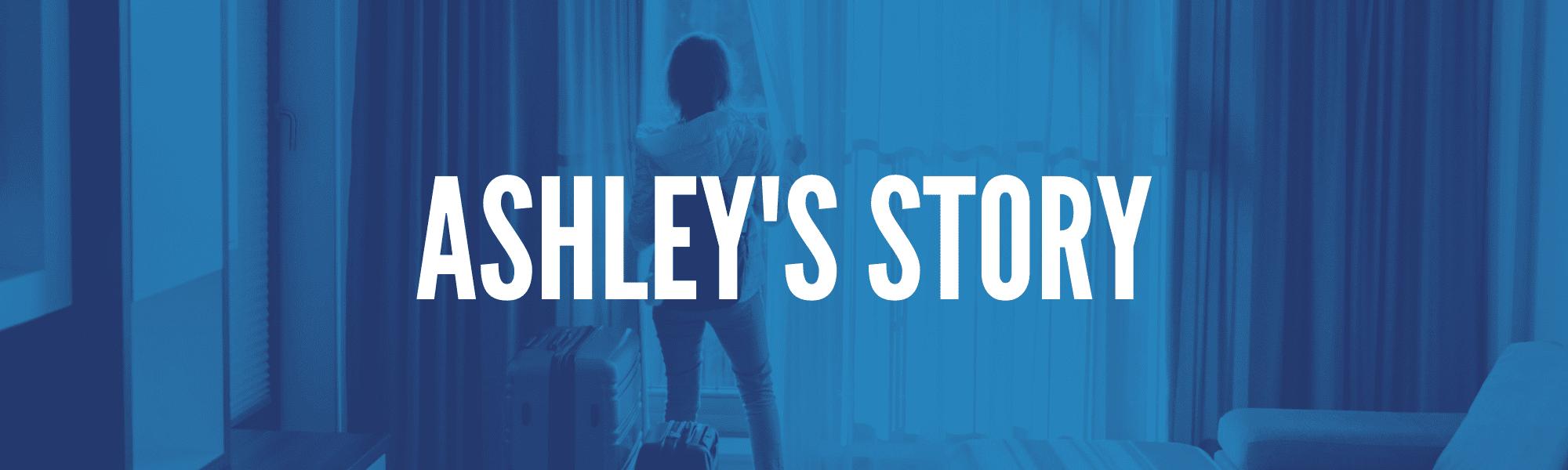 Ashley's Story
